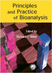 Principles and Practice of Bioanalysis, Second Edition