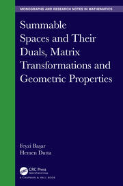 Summable Spaces and Their Duals, Matrix Transformations and Geometric Properties