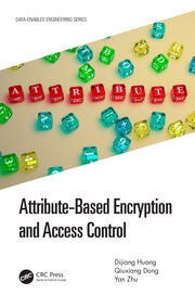 Attribute-Based Encryption and Access Control