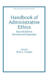 Handbook of Administrative Ethics