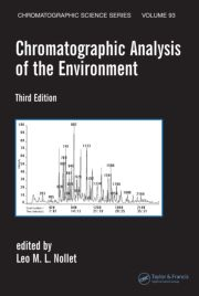 Chromatographic Analysis of the Environment, Third Edition (Chromatographic Science Series) Nollet, Leo M.L. and Leo M.L. Nollet