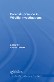 Forensic Science in Wildlife Investigations