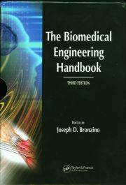 The Biomedical Engineering Handbook, Third Edition - 3 Volume Set