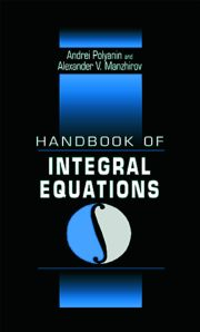 Handbook of Integral Equations