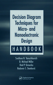Decision Diagram Techniques for Micro- and Nanoelectronic Design Handbook