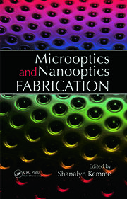 Microoptics and Nanooptics Fabrication