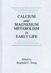 Calcium and Magnesium Metabolism in Early Life
