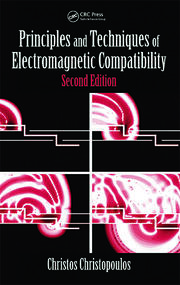Principles and Techniques of Electromagnetic Compatibility, Second Edition