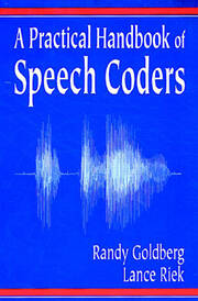 A Practical Handbook of Speech Coders