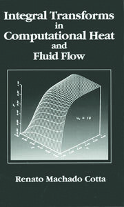 Integral Transforms in Computational Heat and Fluid Flow