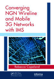 Converging NGN Wireline and Mobile 3G Networks with IMS