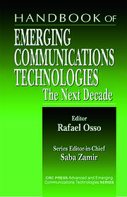 Handbook of Emerging Communications Technologies