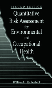 Quantitative Risk Assessment for Environmental and Occupational Health