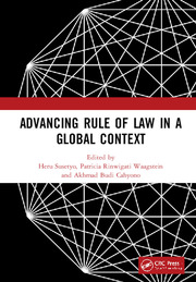 Advancing Rule of Law in a Global Context: Proceedings of the International Conference on Law and Governance in a Global Context (icLave 2017), November 1-2, 2017, Depok, Indonesia