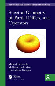Spectral Geometry of Partial Differential Operators (Open Access)
