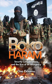 Boko Haram: Security Considerations and the Rise of an Insurgency