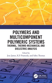 Polymers and Multicomponent Polymeric Systems: Thermal, Thermo-Mechanical and Dielectric Analysis