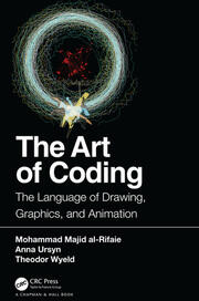 The Art of Coding: The Language of Drawing, Graphics, and Animation