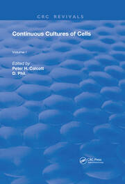 Continuous Cultures Of Cells: Volume I