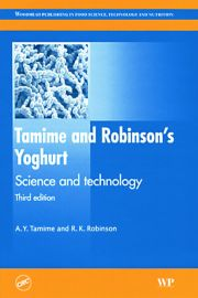 Tamime and Robinson's Yoghurt Science and Technology, Third Edition