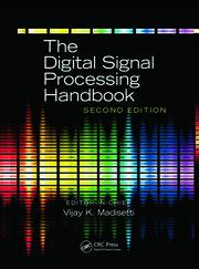 The Digital Signal Processing Handbook Second Edition 3 Volume