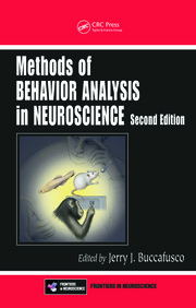 Methods of Behavior Analysis in Neuroscience, Second Edition