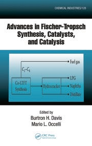 Advances in Fischer-Tropsch Synthesis, Catalysts, and Catalysis
