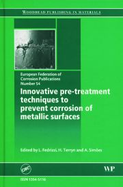 Innovative Pre-treatment Techniques to Prevent Corrosion of Metallic Surfaces (EFC 54)