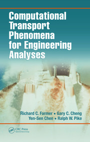 Computational Transport Phenomena for Engineering Analyses