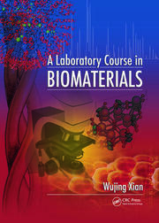 A Laboratory Course in Biomaterials