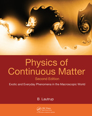 Physics of Continuous Matter, Second Edition