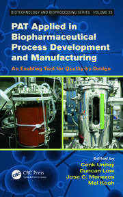PAT Applied in Biopharmaceutical Process Development And Manufacturing