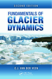 Fundamentals of Glacier Dynamics, Second Edition
