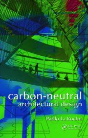 Carbon neutral architectural design crc press book for Carbon neutral home designs
