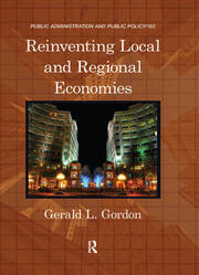 Reinventing Local and Regional Economies