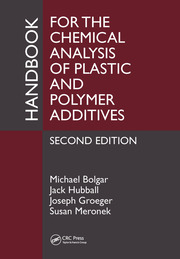 Handbook for the Chemical Analysis of Plastic and Polymer Additives, Second Edition