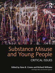 Substance Misuse and Young People: Critical Issues