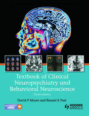 Textbook of Clinical Neuropsychiatry and Behavioral Neuroscience 3E