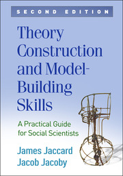 Theory Construction and Model-Building Skills, Second Edition: A Practical Guide for Social Scientists