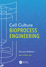 Cell Culture Bioprocess Engineering, Second Edition