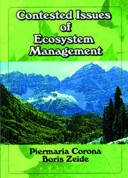 Contested Issues of Ecosystem Management
