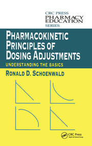 Pharmacokinetic Principles of Dosing Adjustments