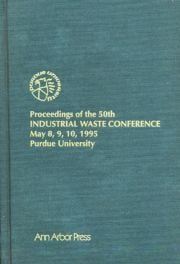 Proceedings of the 50th Industrial Waste Conference May 8, 9, 10, 1995