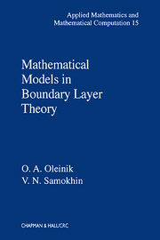 Mathematical Models in Boundary Layer Theory