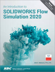 An Introduction to SOLIDWORKS Flow Simulation 2020