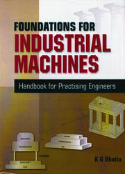 Foundations for Industrial Machines