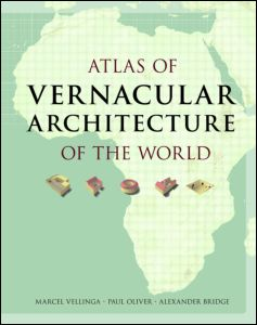 Vernacular Architecture on Atlas Of Vernacular Architecture Of The World  Hardback    Routledge