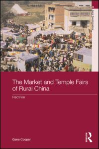 Market and Temple Fairs of Rural China