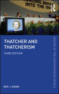 Thatcher and Thatcherism, 3rd edition