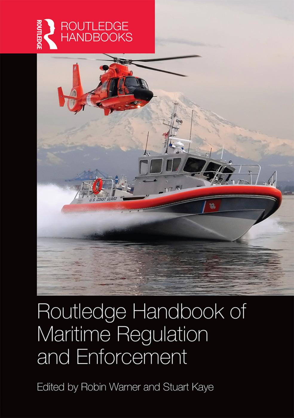Handbook of Maritime Regulation and Enforcement
